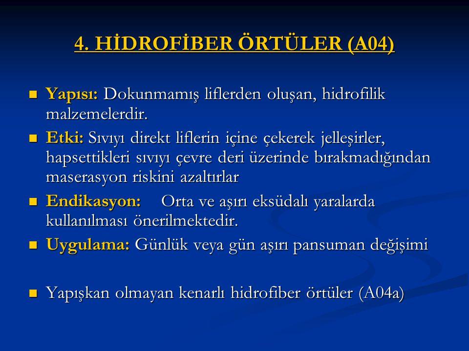 4. HİDROFİBER ÖRTÜLER (A04)