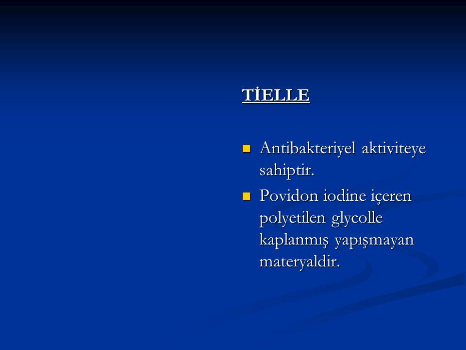 TİELLE Antibakteriyel aktiviteye sahiptir.