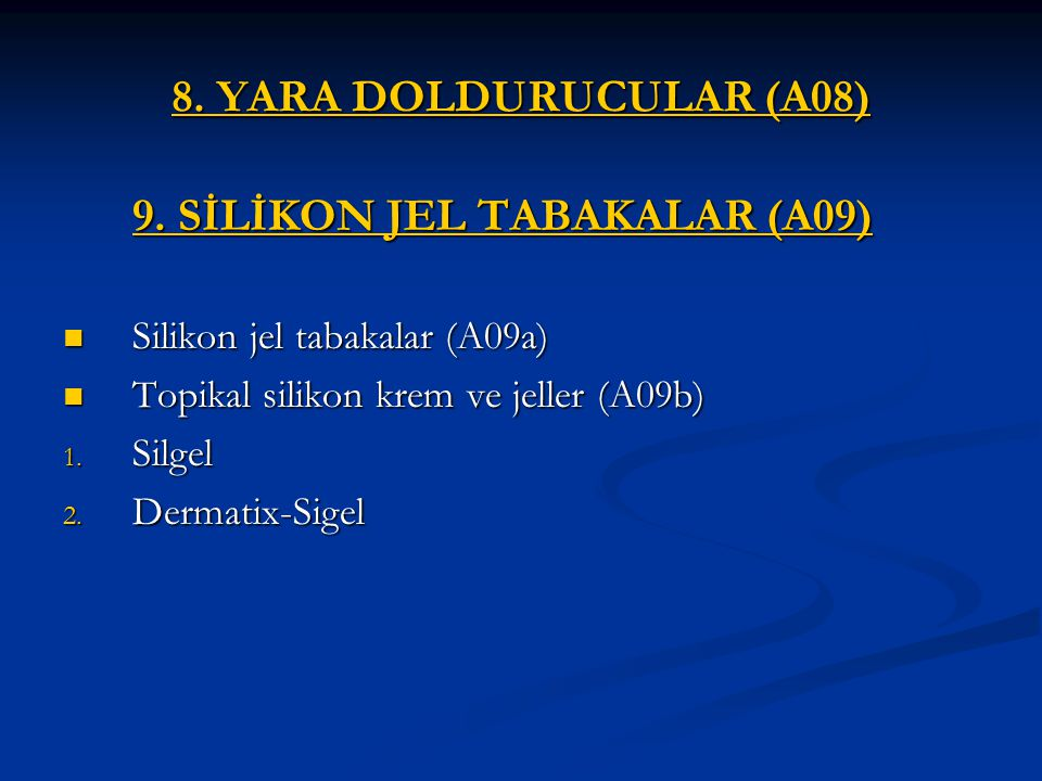 9. SİLİKON JEL TABAKALAR (A09)