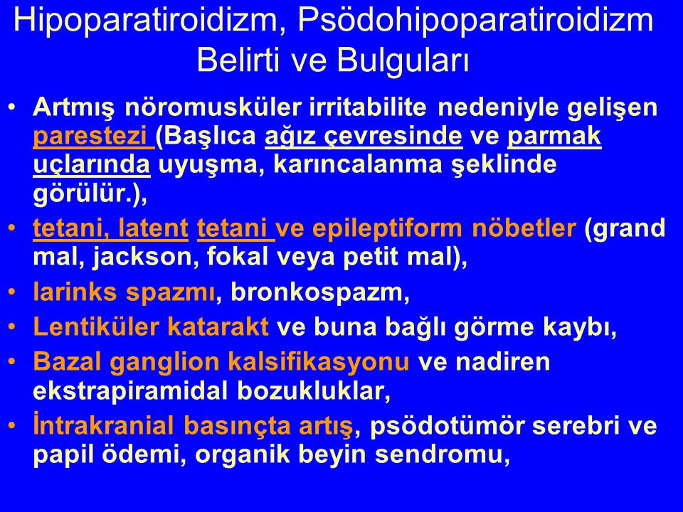 Hipoparatiroidizm, Psödohipoparatiroidizm Belirti ve Bulguları