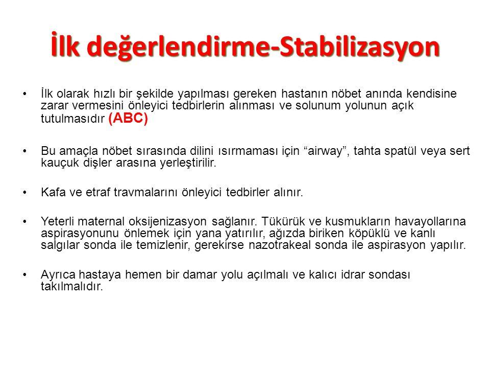 İlk değerlendirme-Stabilizasyon