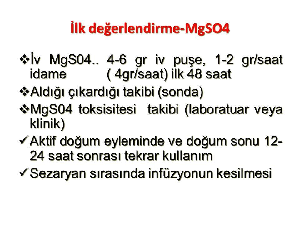 İlk değerlendirme-MgSO4