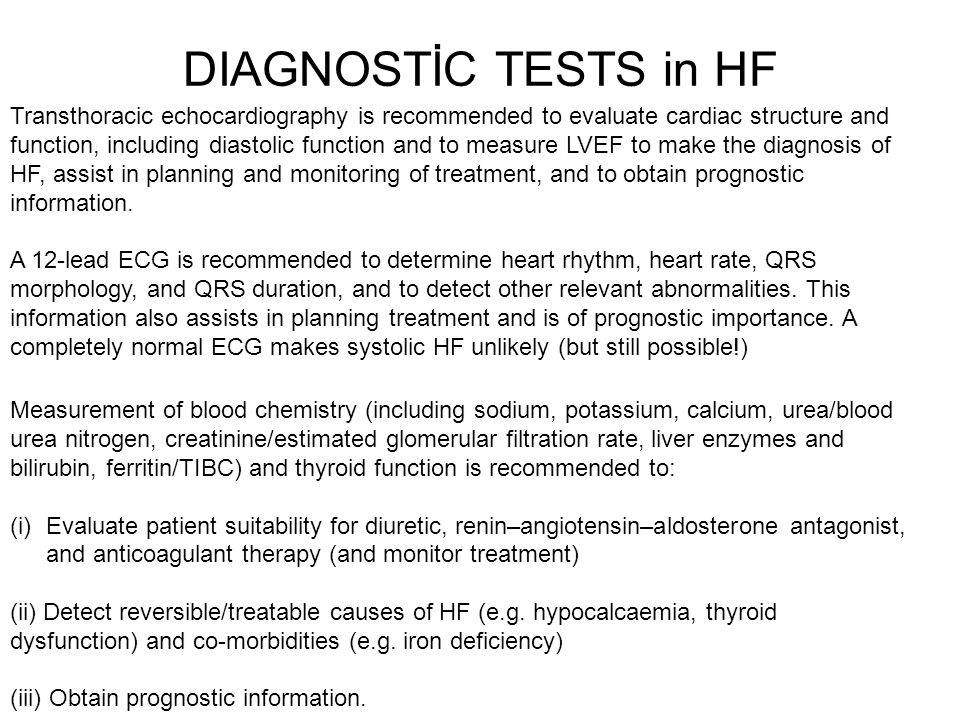 DIAGNOSTİC TESTS in HF