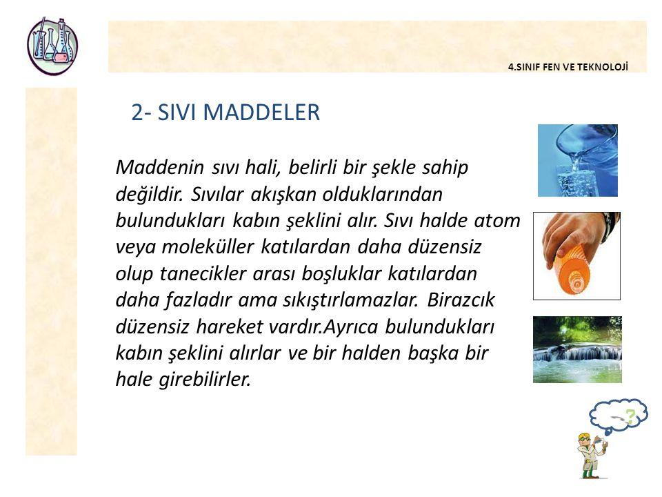 2- SIVI MADDELER