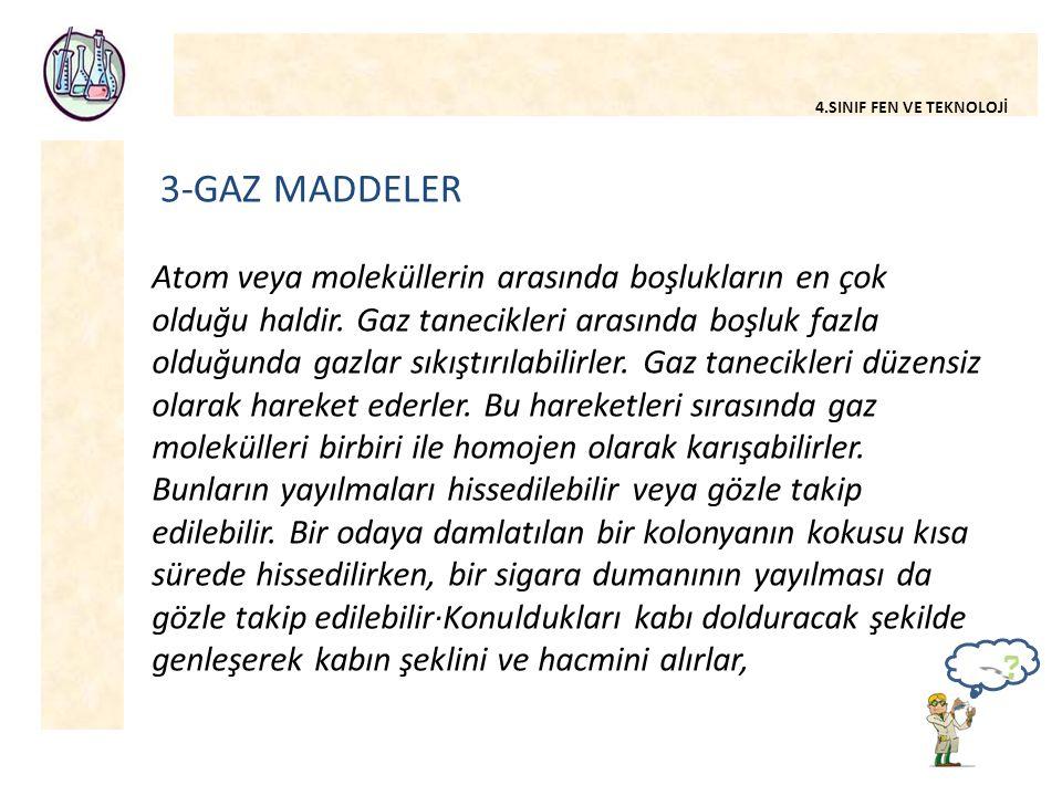 3-GAZ MADDELER