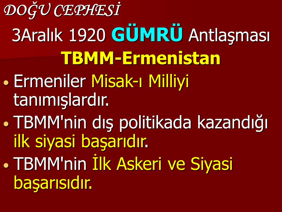 3Aralık 1920 GÜMRÜ Antlaşması