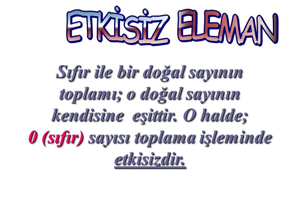 ETKİSİZ ELEMAN