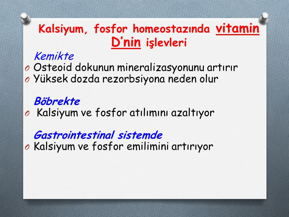 Kalsiyum, fosfor homeostazında vitamin D'nin işlevleri