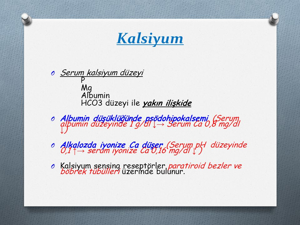 Kalsiyum Serum kalsiyum düzeyi P Mg Albumin