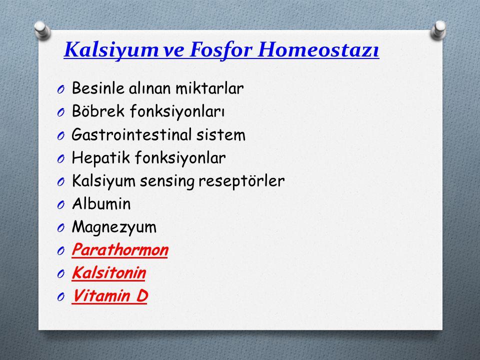 Kalsiyum ve Fosfor Homeostazı