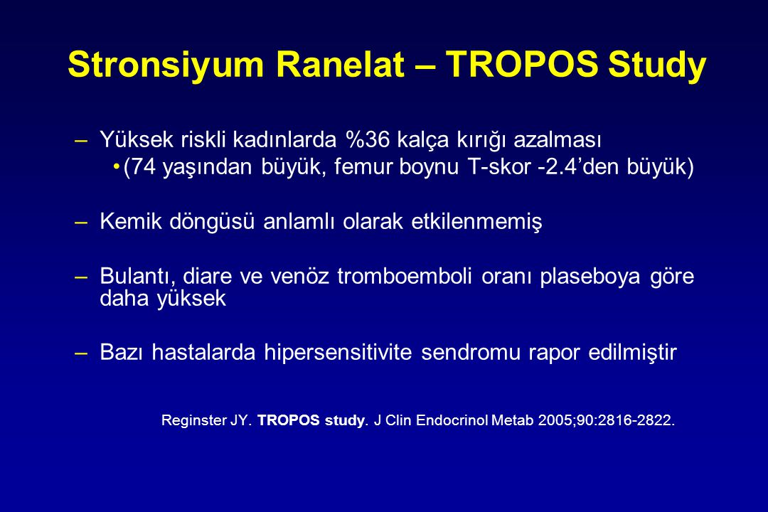 Stronsiyum Ranelat – TROPOS Study