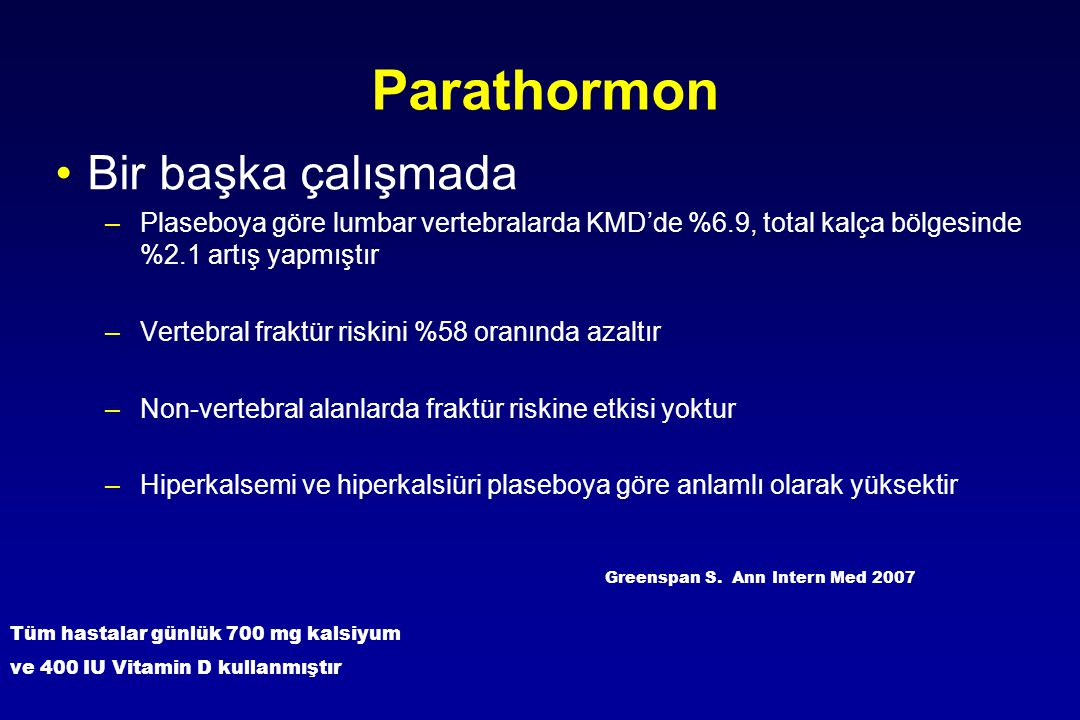 Parathormon Bir başka çalışmada