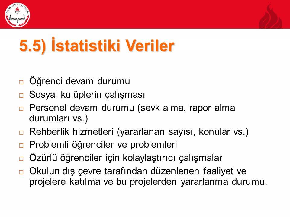 5.5) İstatistiki Veriler Öğrenci devam durumu