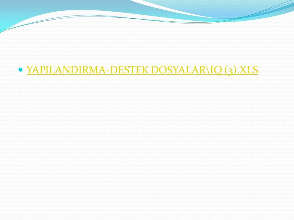 YAPILANDIRMA-DESTEK DOSYALAR\IQ (3).XLS