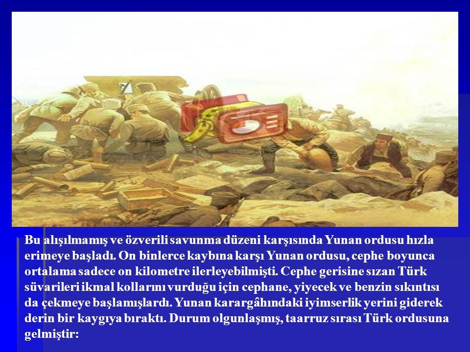Bu alışılmamış ve özverili savunma düzeni karşısında Yunan ordusu hızla erimeye başladı.