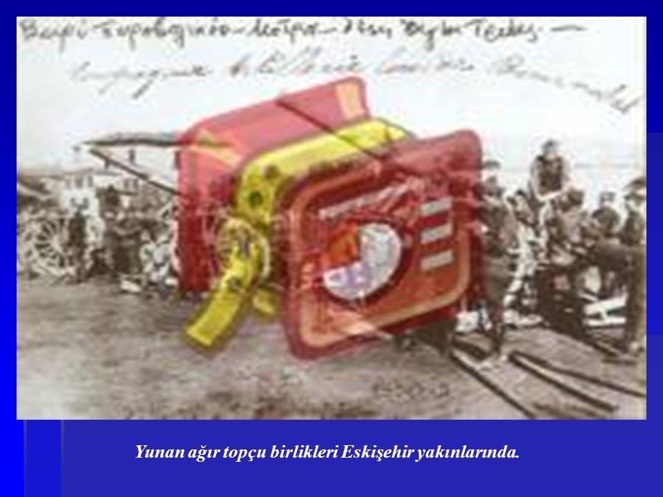 Yunan ağır topçu birlikleri Eskişehir yakınlarında.