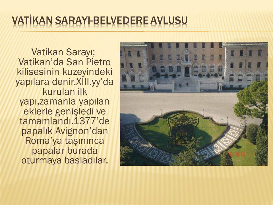VATİKAN SARAYI-BELVEDERE AVLUSU