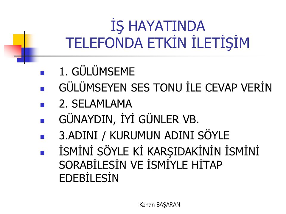 İŞ HAYATINDA TELEFONDA ETKİN İLETİŞİM