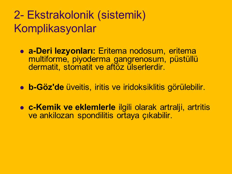 2- Ekstrakolonik (sistemik) Komplikasyonlar