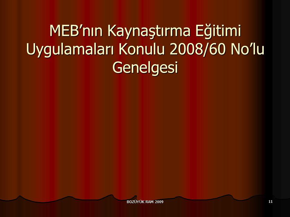 MEB'nın Kaynaştırma Eğitimi Uygulamaları Konulu 2008/60 No'lu Genelgesi