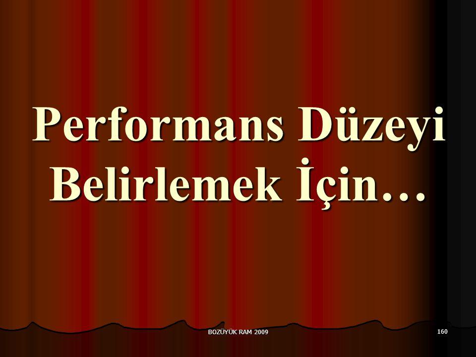 Performans Düzeyi Belirlemek İçin…