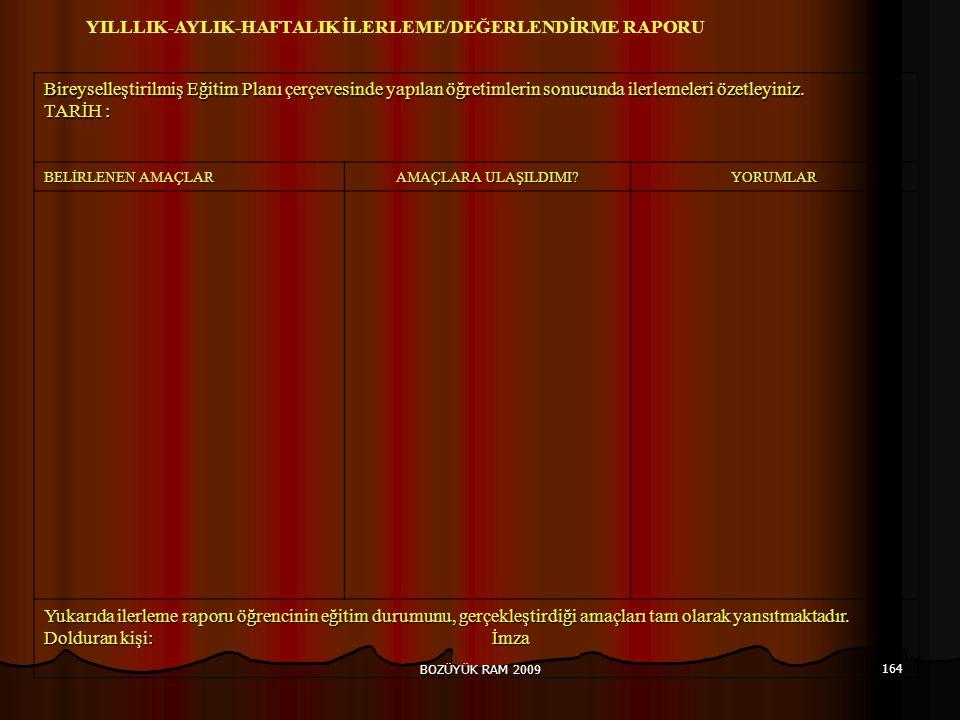YILLLIK-AYLIK-HAFTALIK İLERLEME/DEĞERLENDİRME RAPORU