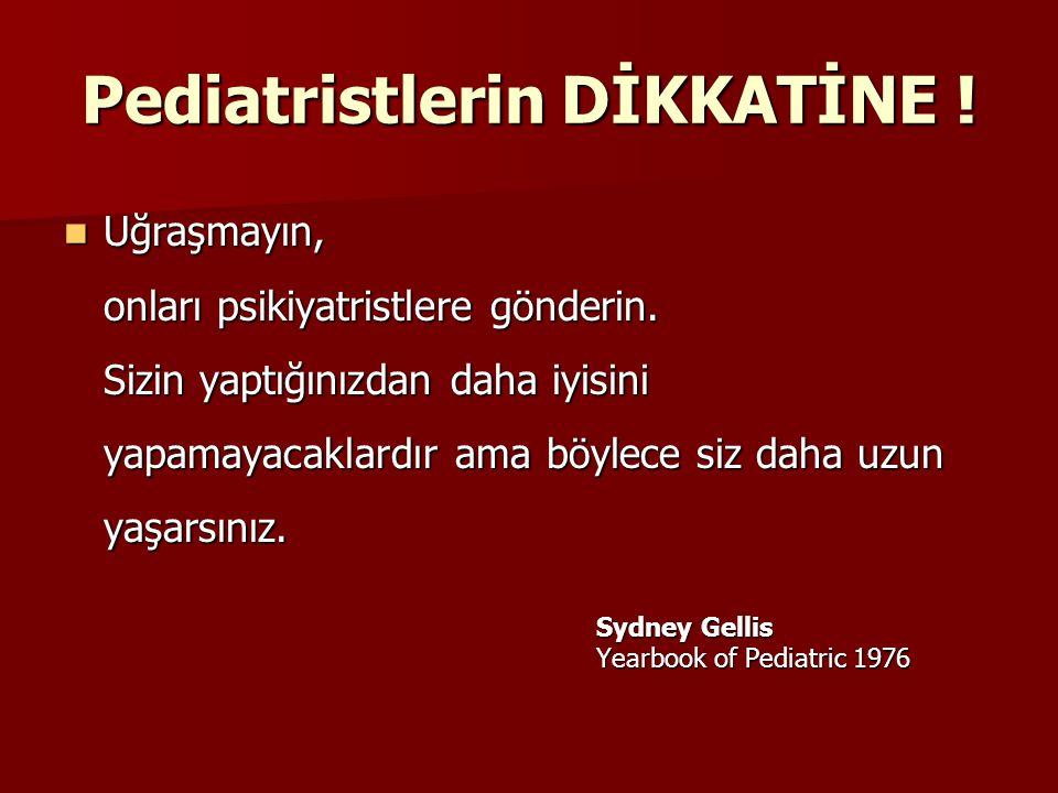 Pediatristlerin DİKKATİNE !
