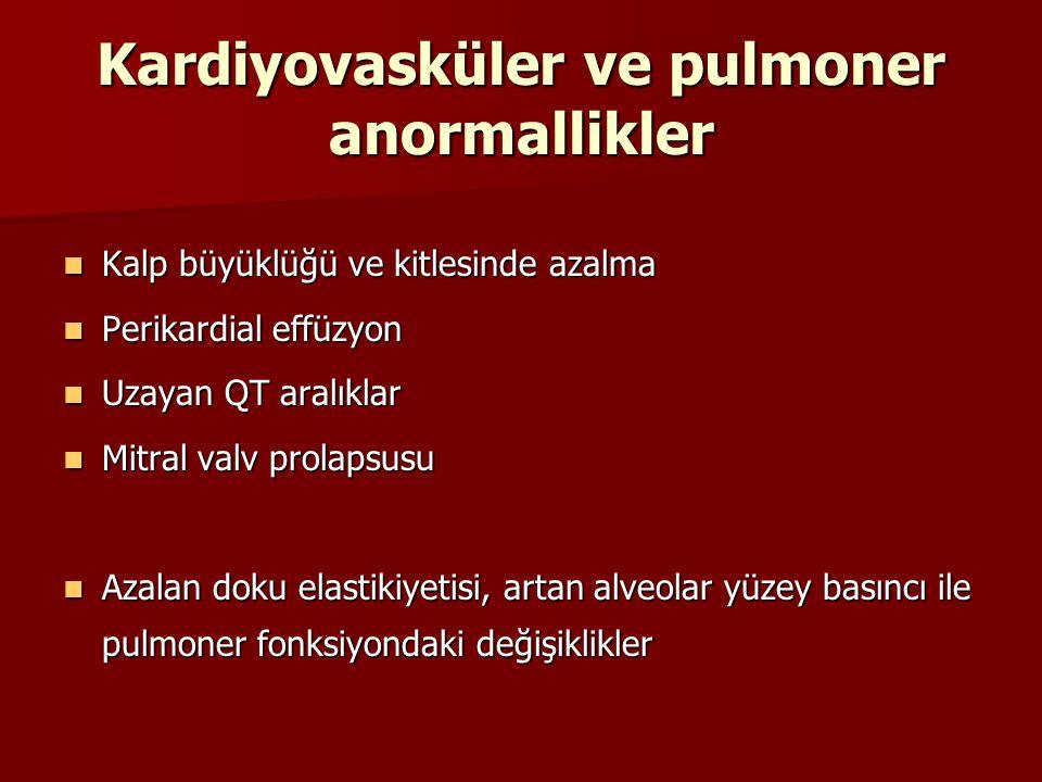 Kardiyovasküler ve pulmoner anormallikler