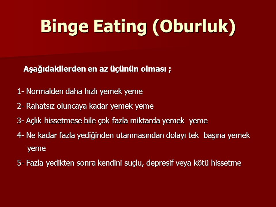 Binge Eating (Oburluk)