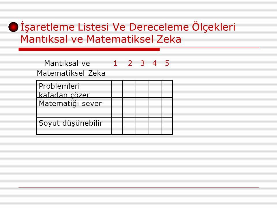 İşaretleme Listesi Ve Dereceleme Ölçekleri Mantıksal ve Matematiksel Zeka
