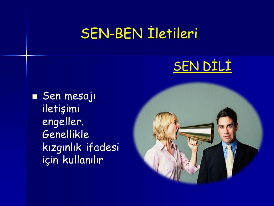SEN-BEN İletileri SEN DİLİ