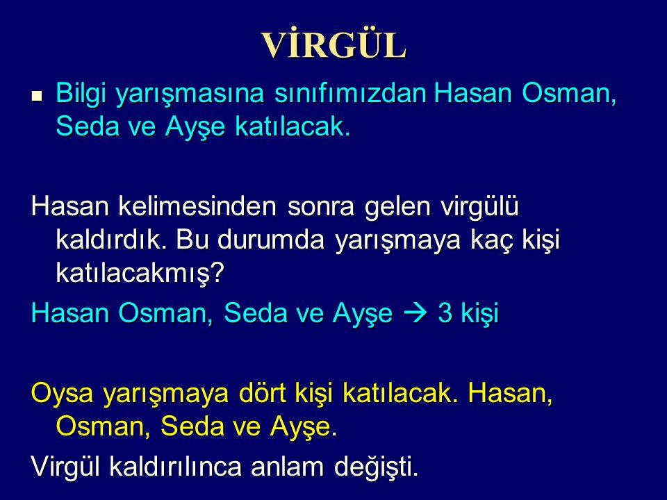 VİRGÜL Bilgi yarışmasına sınıfımızdan Hasan Osman, Seda ve Ayşe katılacak.