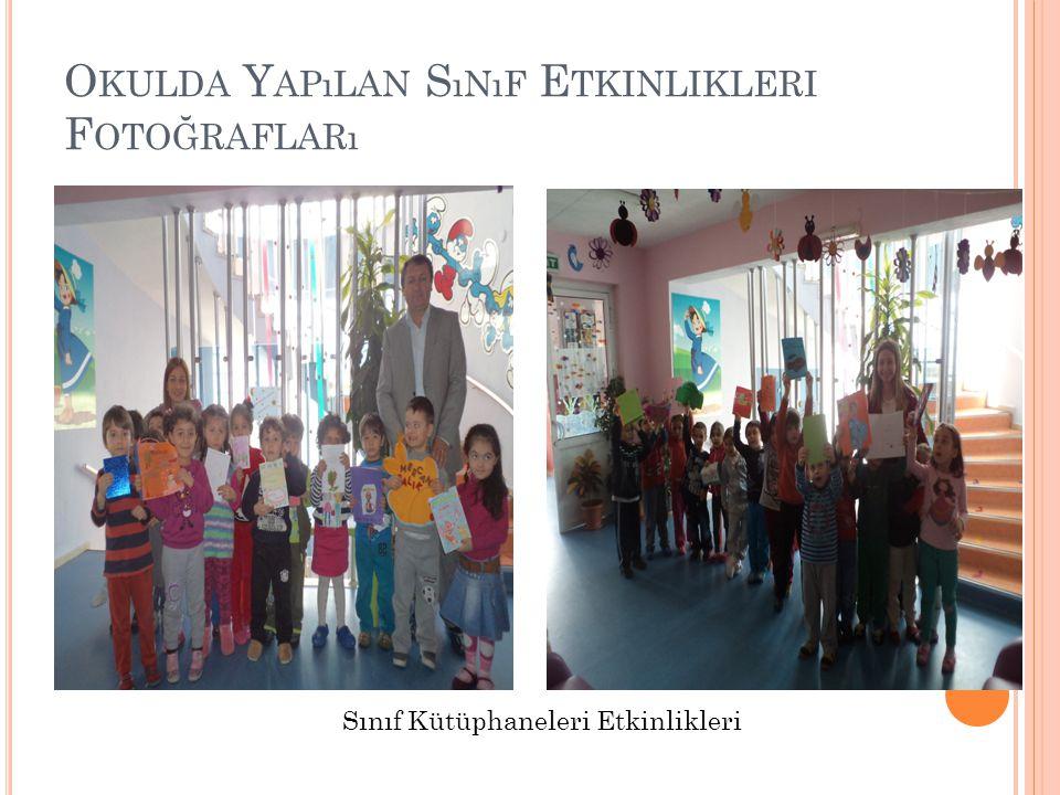 Okulda Yapılan Sınıf Etkinlikleri Fotoğrafları