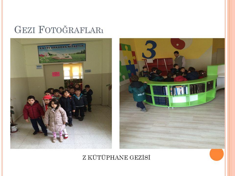 Gezi Fotoğrafları Z KÜTÜPHANE GEZİSİ