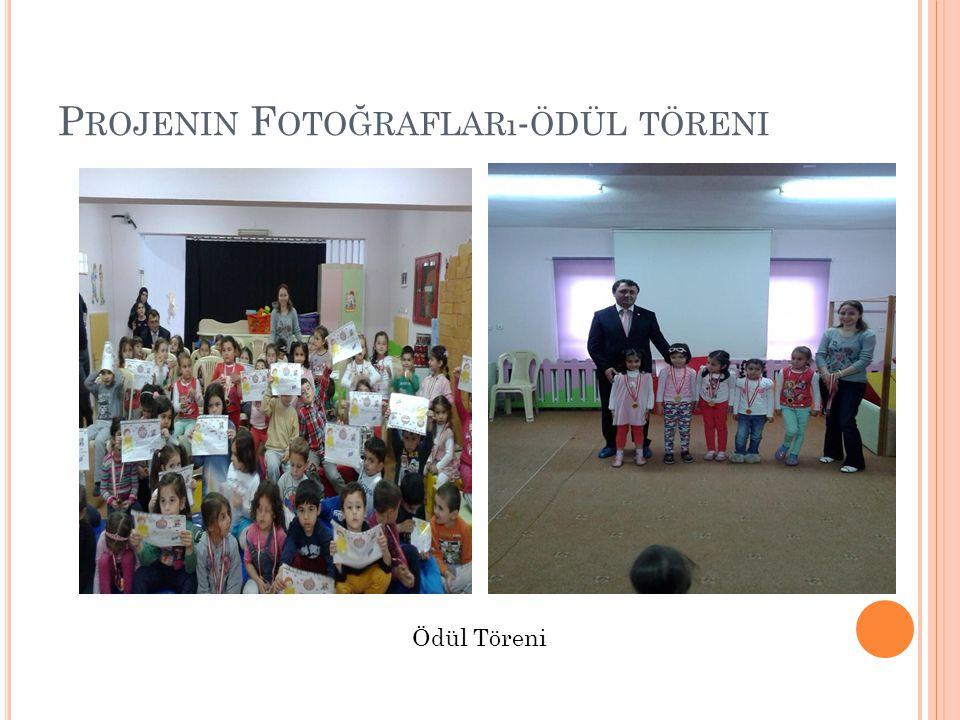 Projenin Fotoğrafları-ödül töreni