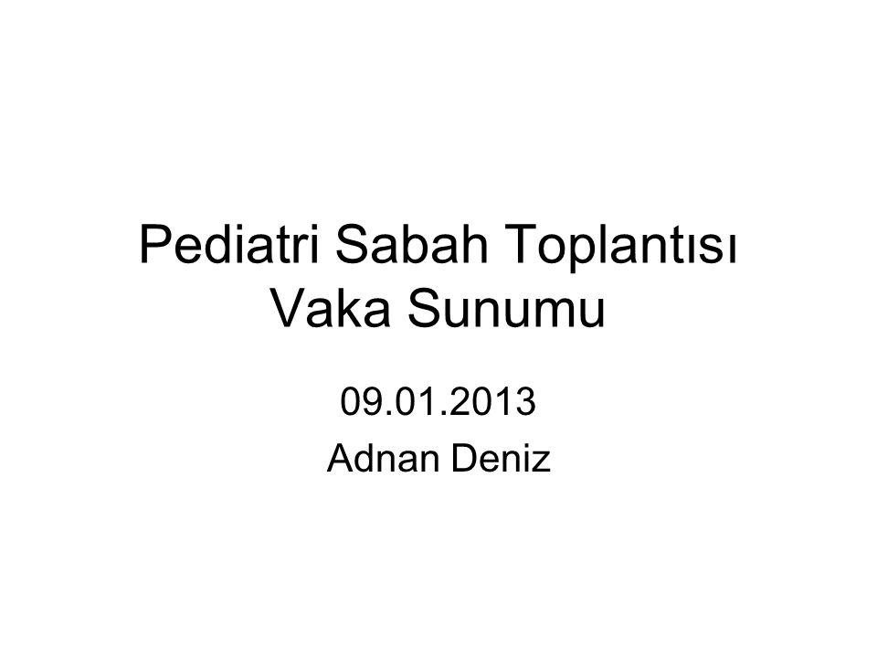 Pediatri Sabah Toplantısı Vaka Sunumu