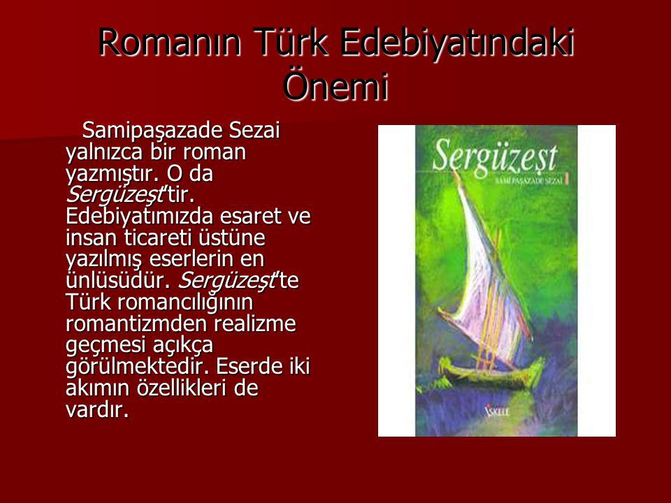 Romanın Türk Edebiyatındaki Önemi