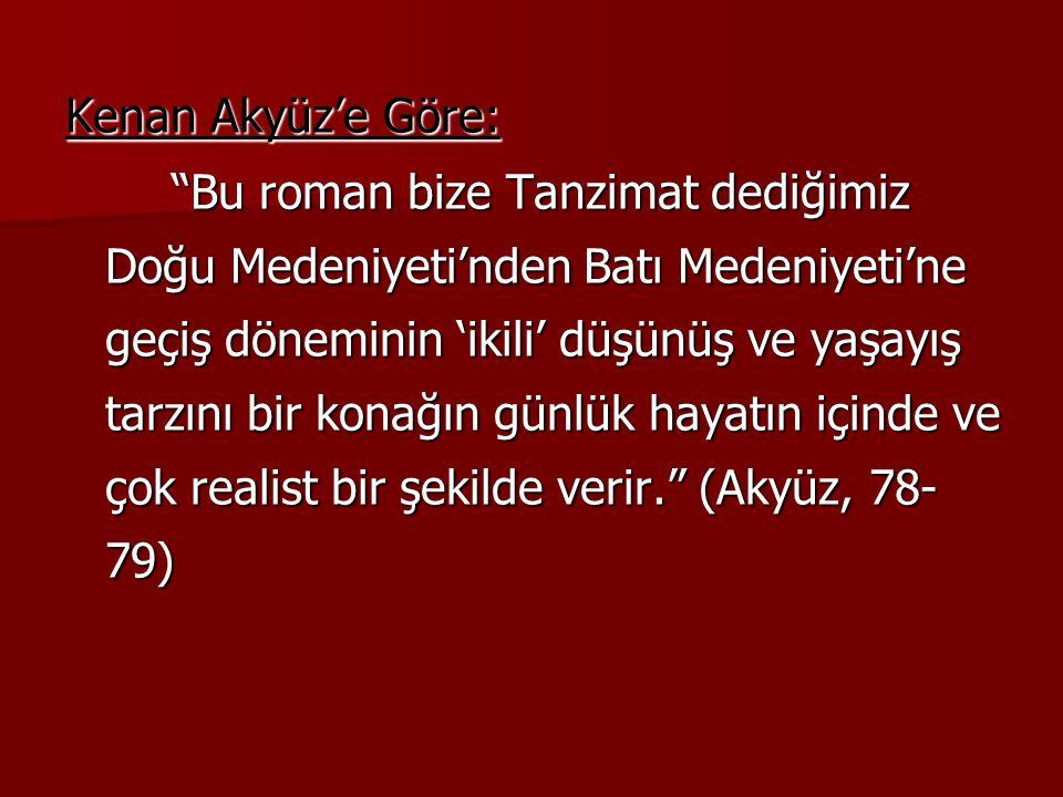Kenan Akyüz'e Göre: