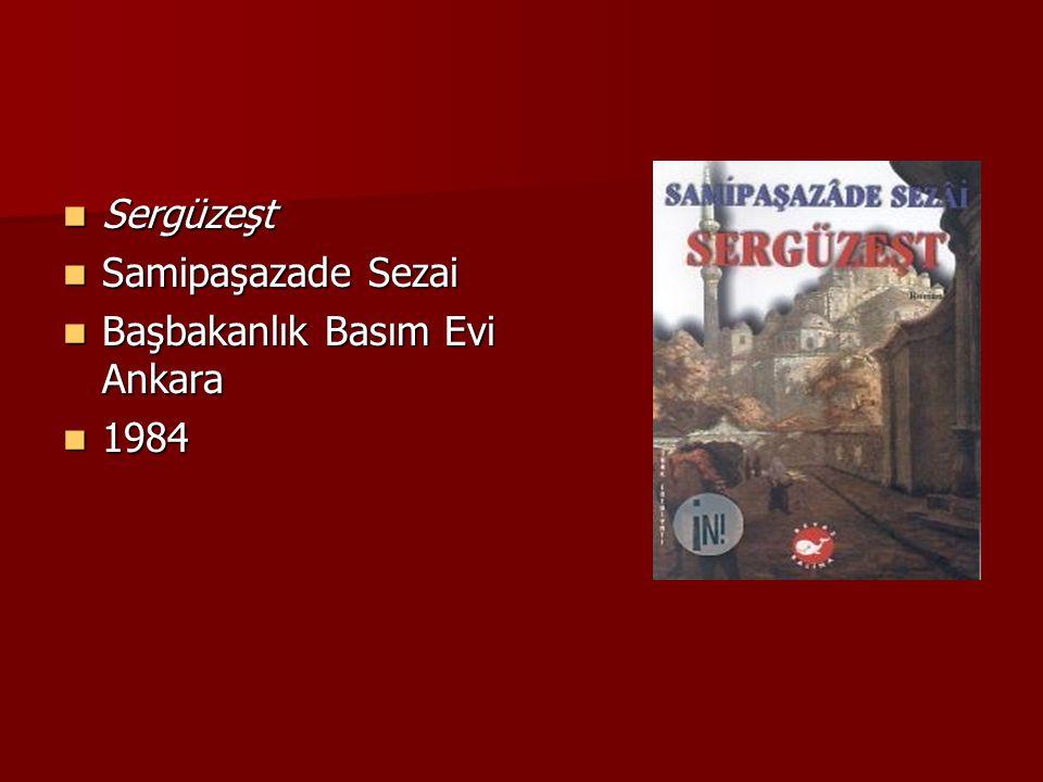 Sergüzeşt Samipaşazade Sezai Başbakanlık Basım Evi Ankara 1984