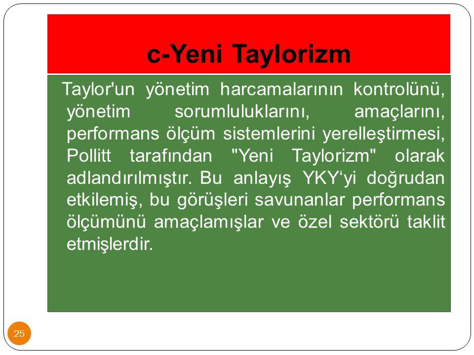 c-Yeni Taylorizm