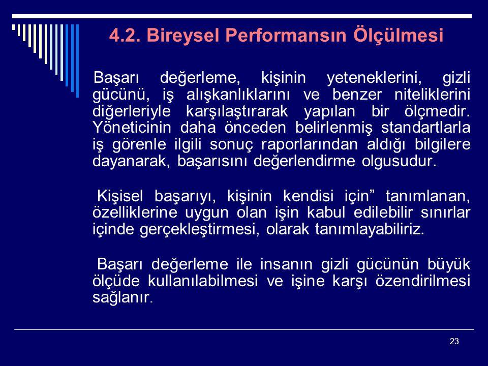 4.2. Bireysel Performansın Ölçülmesi
