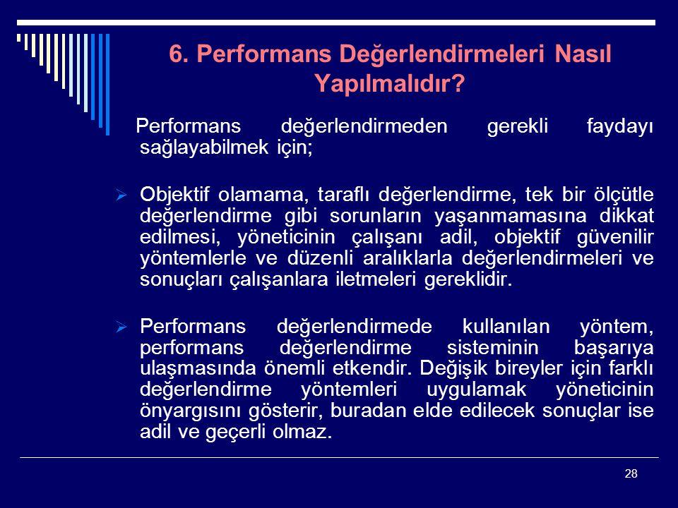 6. Performans Değerlendirmeleri Nasıl Yapılmalıdır