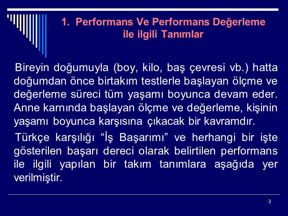 1. Performans Ve Performans Değerleme ile ilgili Tanımlar