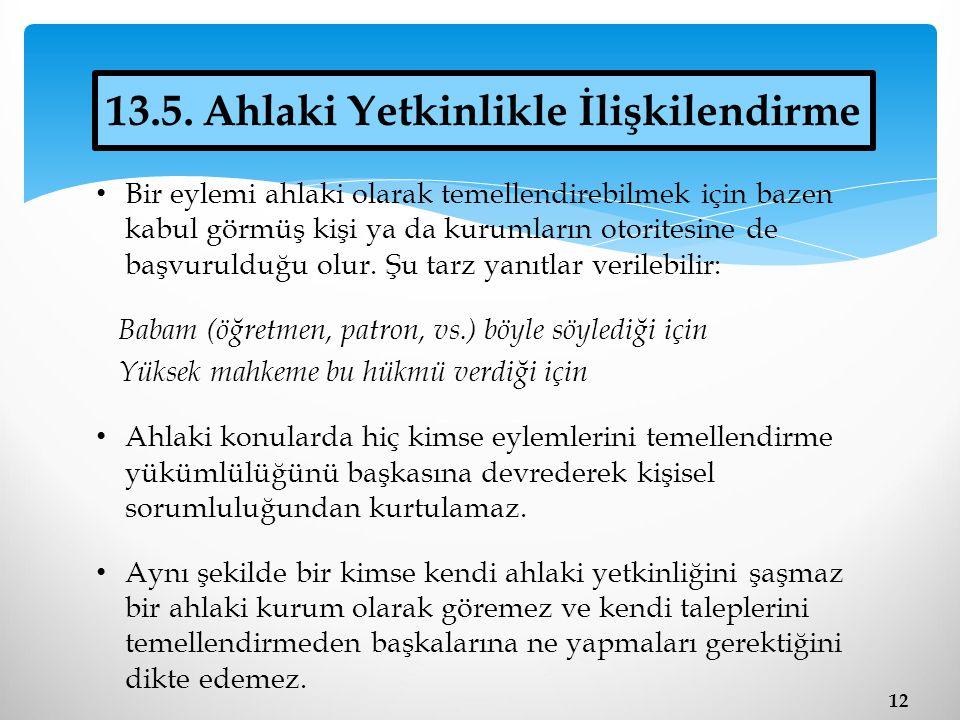 13.5. Ahlaki Yetkinlikle İlişkilendirme