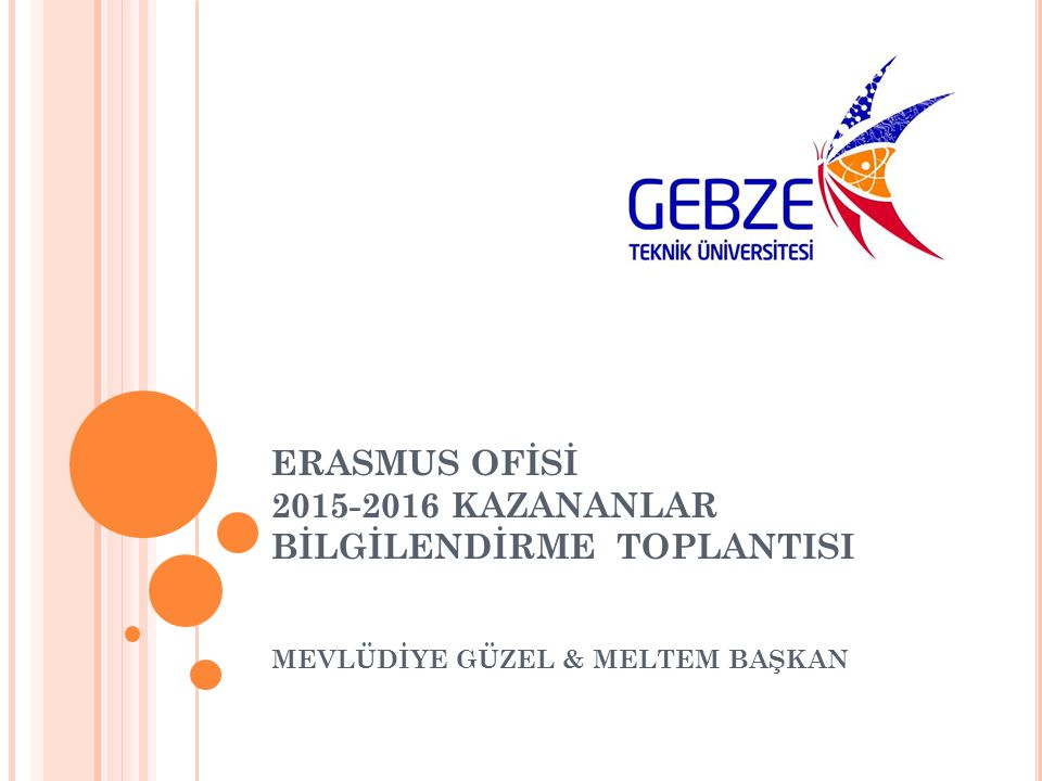 ERASMUS OFİSİ 2015-2016 KAZANANLAR BİLGİLENDİRME TOPLANTISI