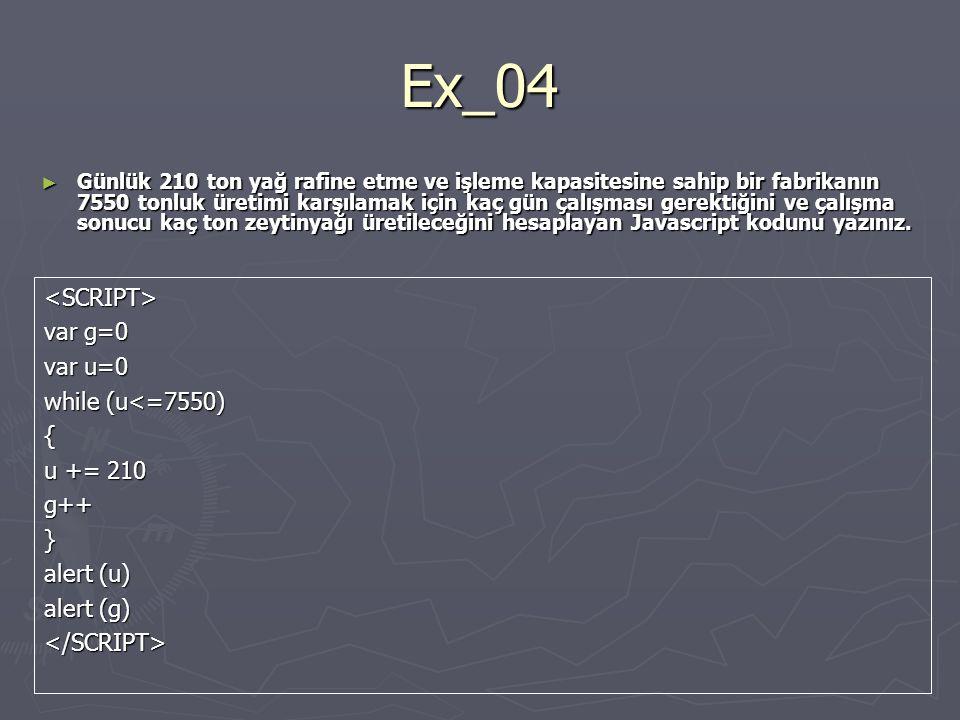 Ex_04 <SCRIPT> var g=0 var u=0 while (u<=7550) { u += 210 g++