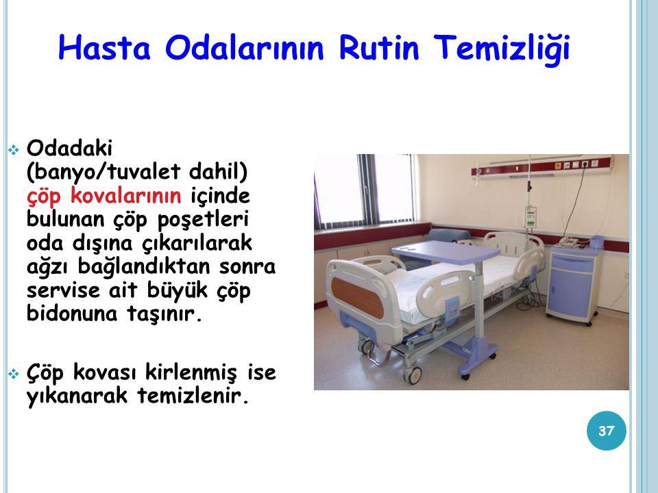 Hasta Odalarının Rutin Temizliği