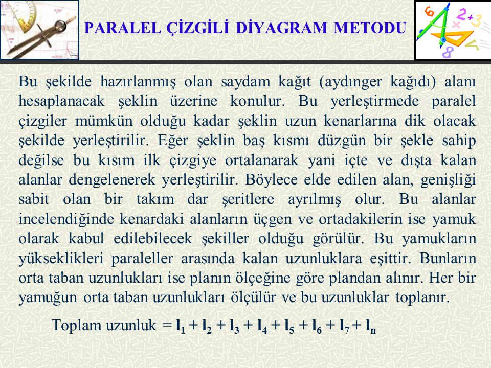 PARALEL ÇİZGİLİ DİYAGRAM METODU