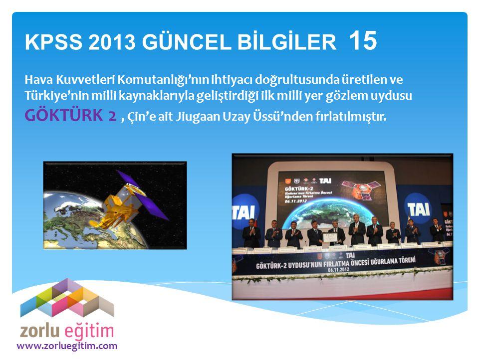 KPSS 2013 GÜNCEL BİLGİLER 15