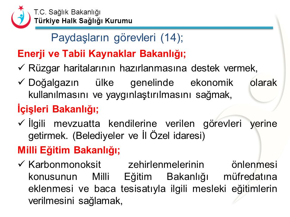 Paydaşların görevleri (14);